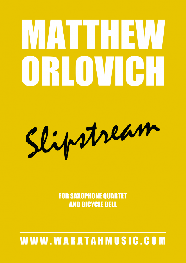 Slipstream (for saxophone quartet and bicycle bell) – By Matthew Orlovich