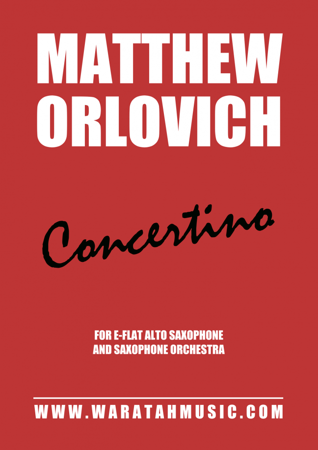 WM006 Concertino (for alto saxophone and saxophone orchestra) – By Matthew Orlovich