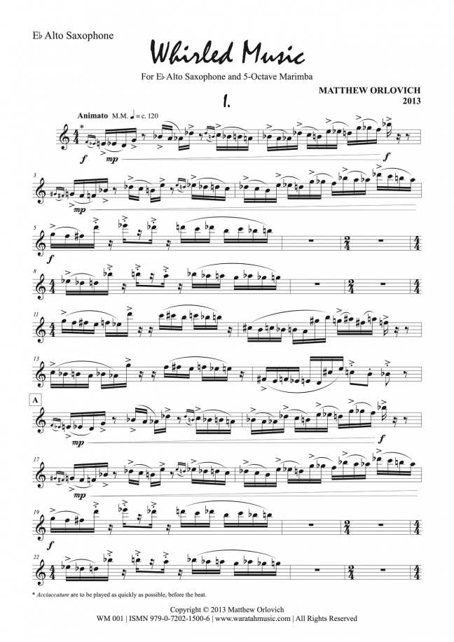 Whirled Music (for alto saxophone and 5-octave marimba) – By Matthew Orlovich – Alto Sax Part, p.1