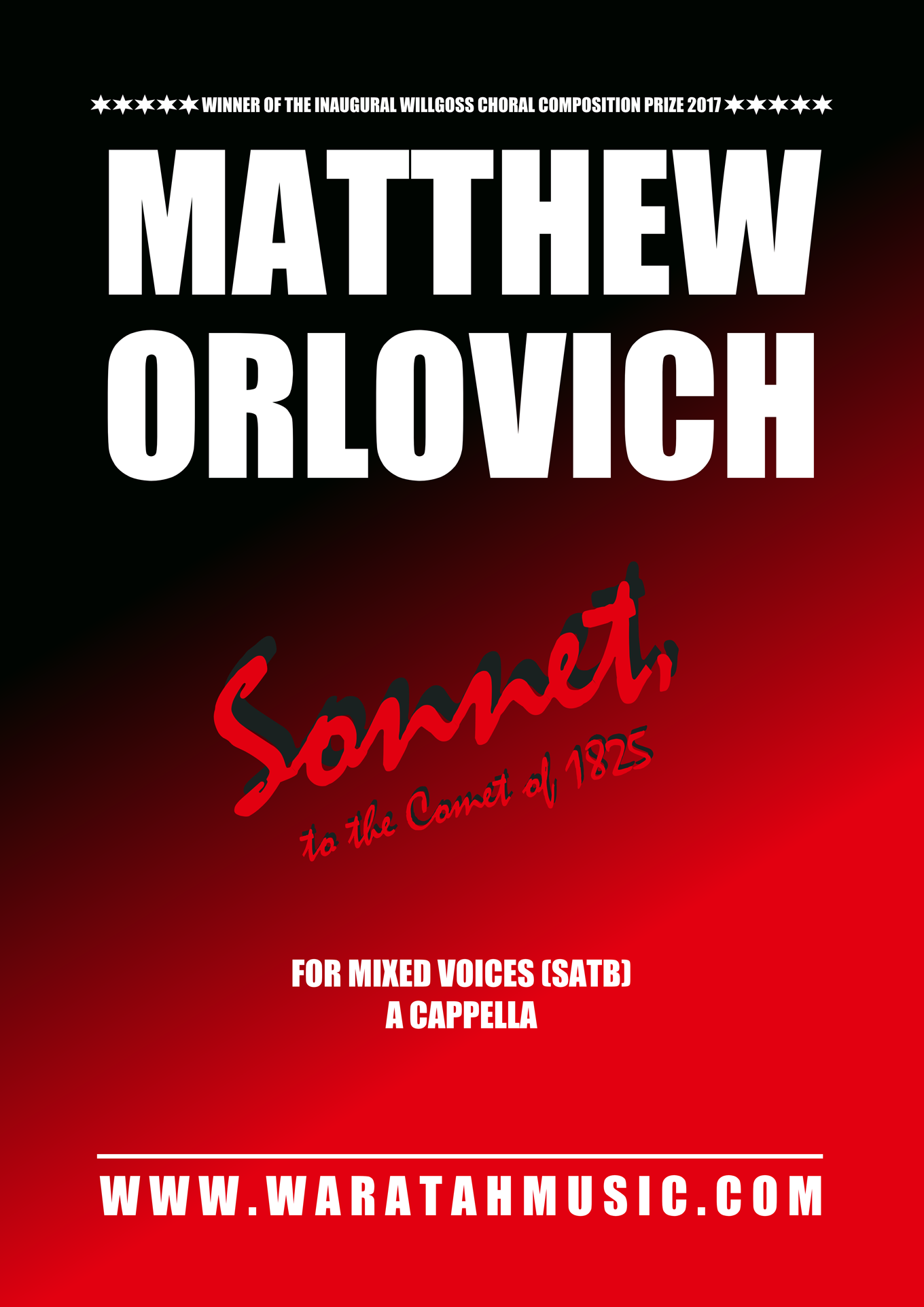 Sonnet, to the Comet of 1825 – By Matthew Orlovich – for Mixed Voices (SATB), a cappella.