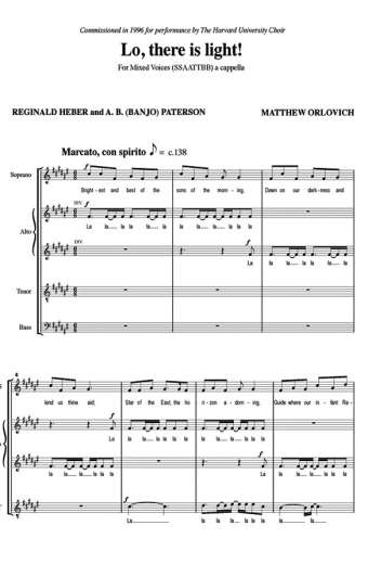 Lo, there is light! for mixed voices (SATB), a cappella – By Matthew Orlovich.