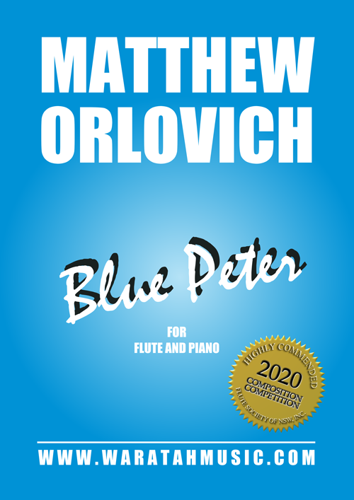 Blue Peter (for flute and piano) – by Matthew Orlovich